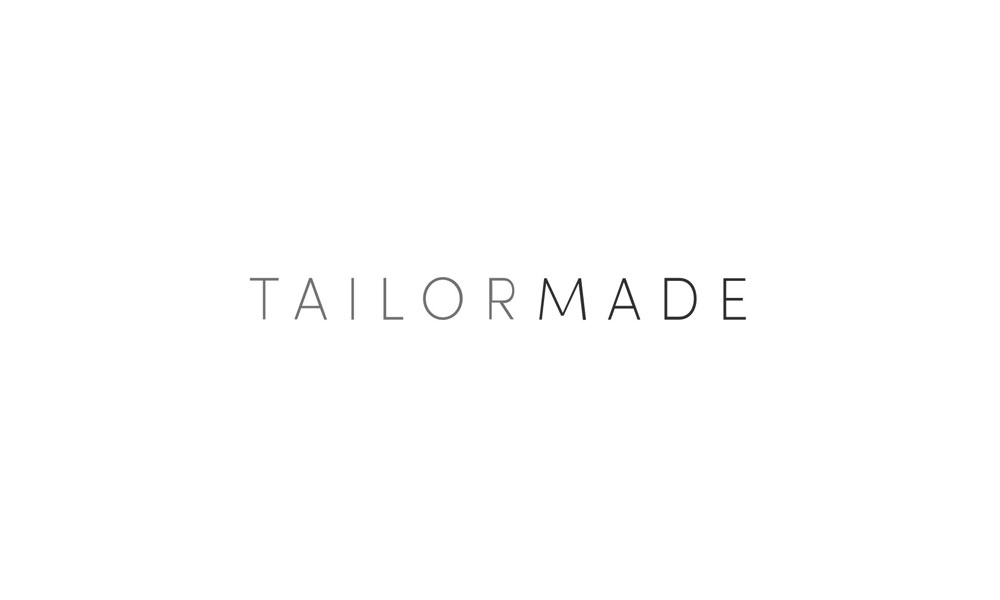 Tailormade